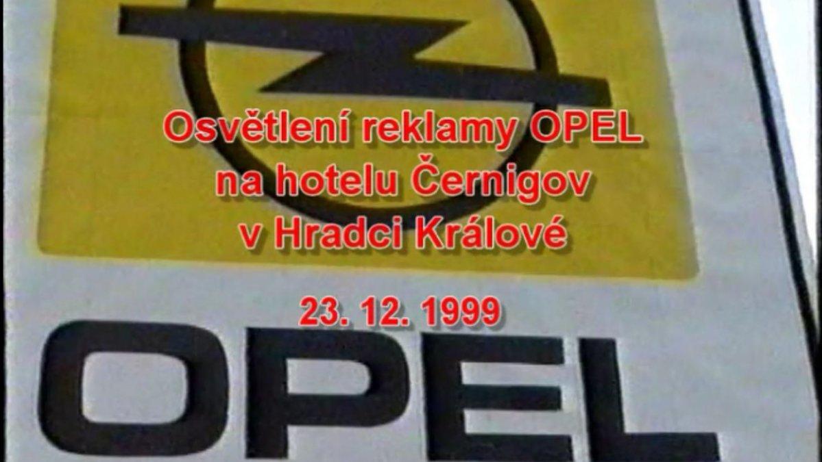 Montáž osvětlení reklamy Opel z roku 1999